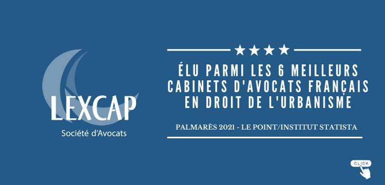 Lexcap élu parmi les 6 premiers cabinets français en droit de l'urbanisme
